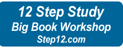 12 Step Study Big Book Workshop